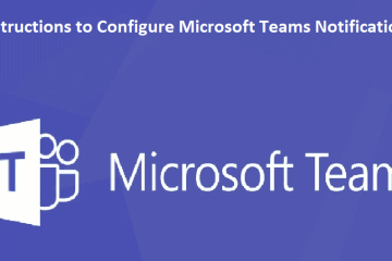 How to Configure Microsoft Teams Notifications
