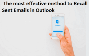 How to Recall Sent Emails in Outlook