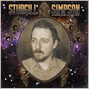 02 Sturgill Simpson - Metamodern Sounds in Country Music