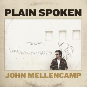 13 John Mellencamp - Plain Spoken
