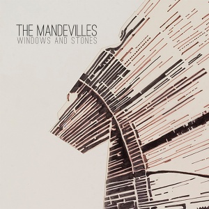 18 The Mandevilles - Windows and Stones