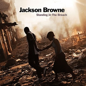 Jackson Browne - Standing in the Breach