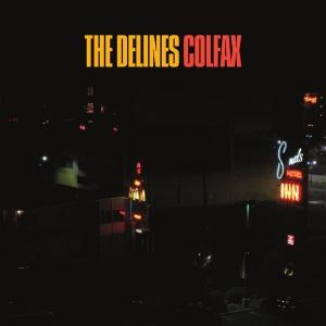 The Delines - Colfax