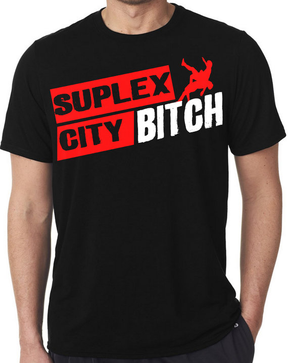 Just another T-shirt on Etsy Suplex City Bitch The beast incarnate Brock Lesnar!