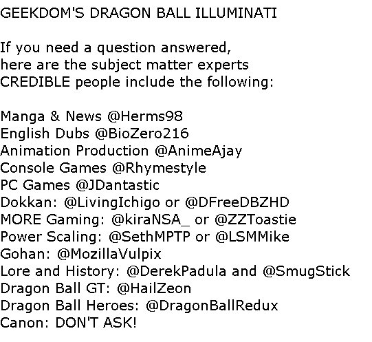 geekdom101 says that everyone who makes Dragon Ball video that are not on his illuminati list are not to be trusted!