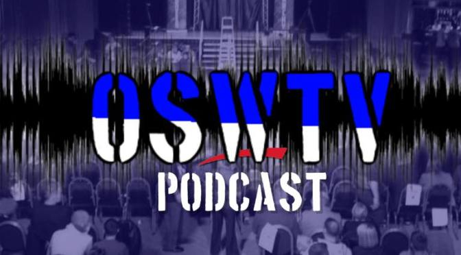 OSWTV Podcast Season 3 – Trash Talk Wrestling!