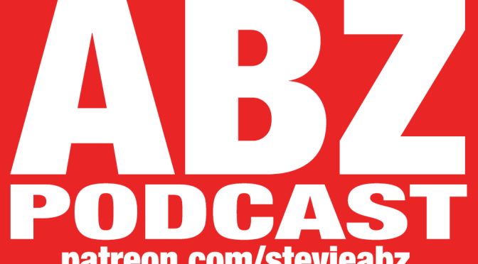 ABZ Podcast aberdeen scotlands loudest voice in the world of podcasts - hosted by stevie