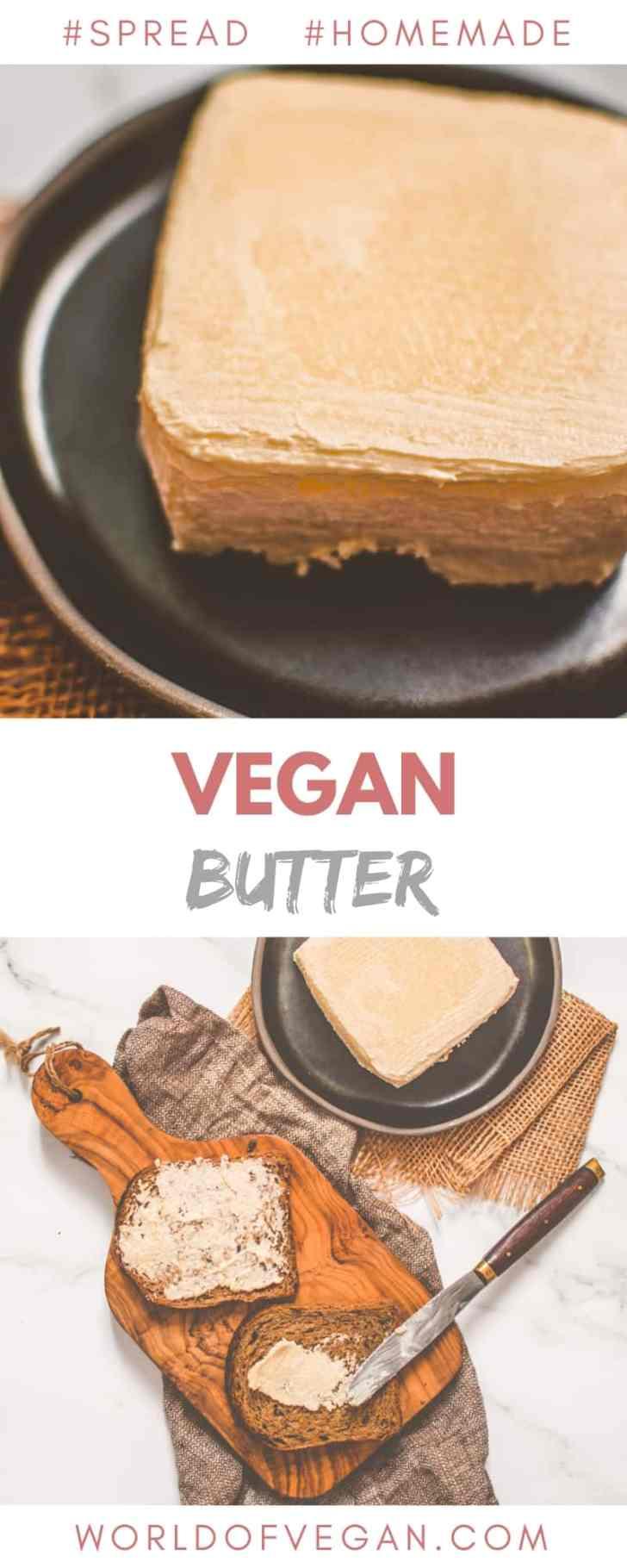 Homemade Vegan Butter | World of Vegan | #butter #margarine #vegan #spread #worldofvegan
