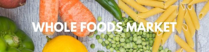 Whole Foods Market | Vegan Shopping Guide | WorldofVegan.com | #vegan #grocery #recipes #meals