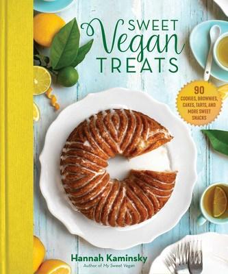 Sweet Vegan Treats Cookbook by Hannah Kaminsky