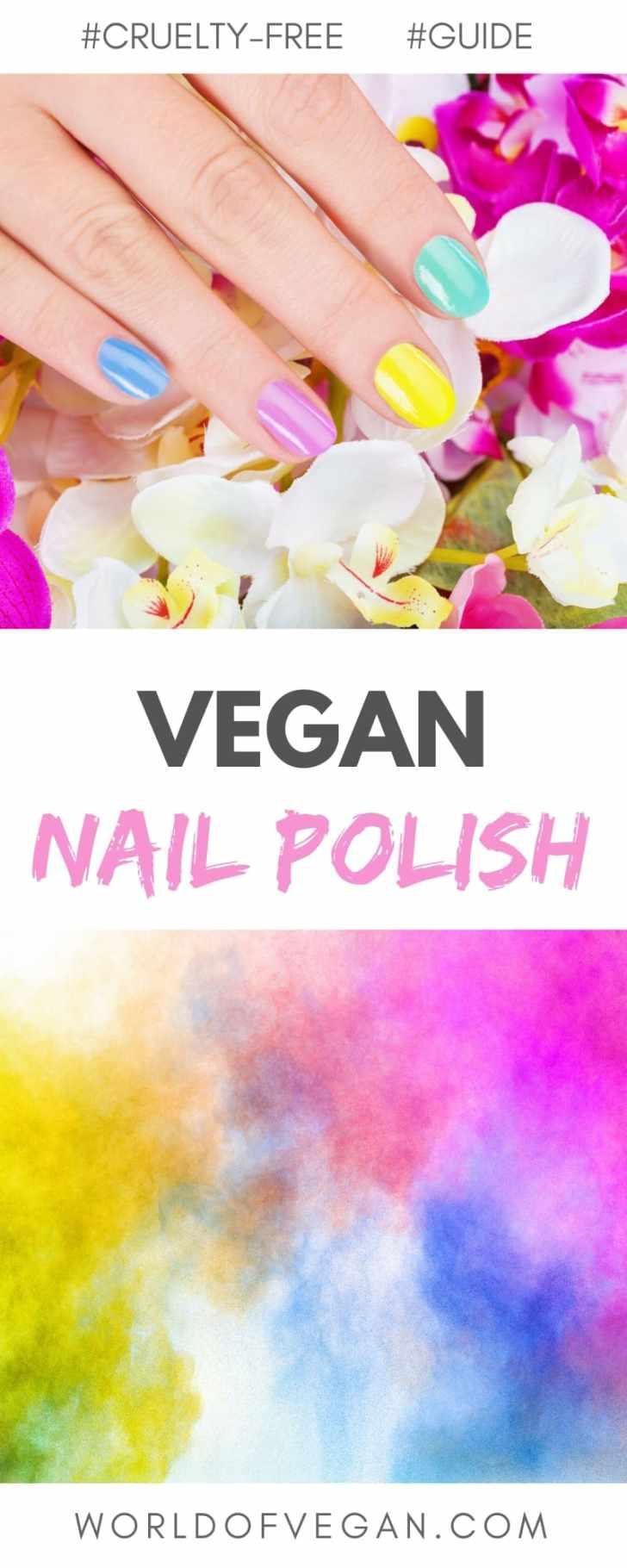 Guide to Vegan Nail Polish | Cruelty-Free & Natural Polish Brands | #vegan #nails #polish #beauty #cosmetics #natural #worldofvegan