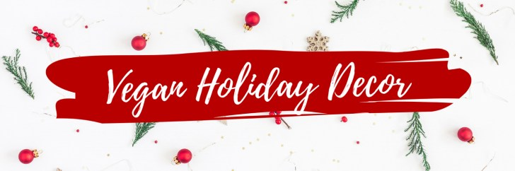 Vegan Christmas Decorations & Guide | WorldofVegan.com