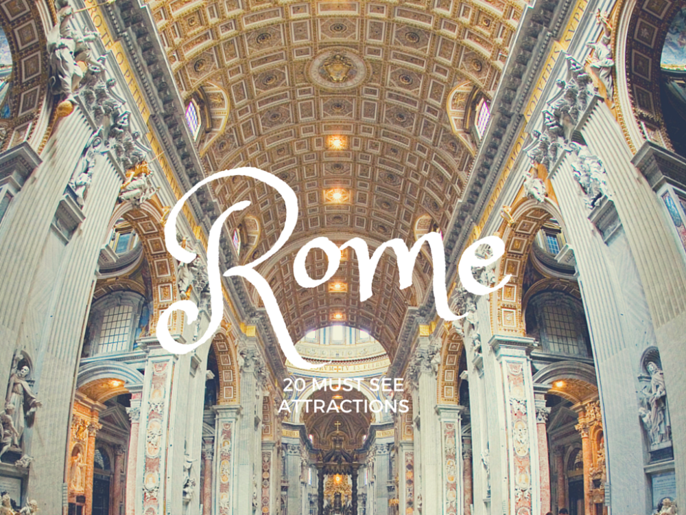 You Cant Go To Rome And Not See These Must See Rome - 12 things you cant miss in rome