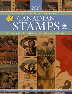 Unitrade Specialized Catalogue of Canadian Stamps – 2015