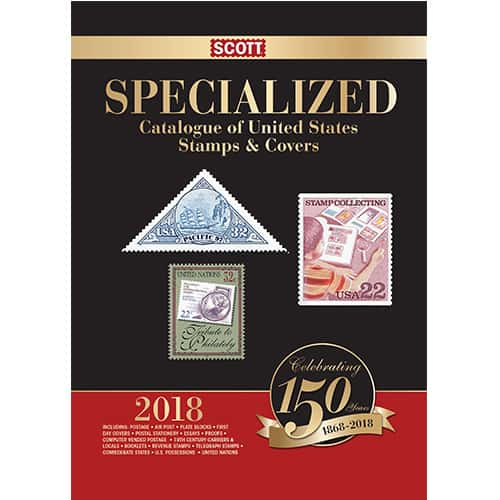 Scott Specialized Catalogue of United States Stamps & Covers 2018