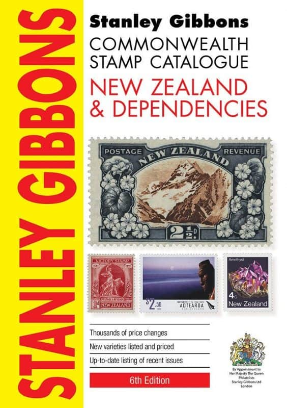 Stanley Gibbons Commonwealth Stamp Catalogue: New Zealand & Dependencies – 6th Edition