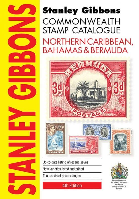 Stanley Gibbons Commonwealth Stamp Catalogue: Northern Caribbean, Bahamas & Bermuda – 4th Edition