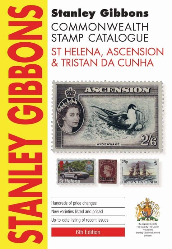Stanley Gibbons Commonwealth Stamp Catalogue: St Helena, Ascension & Tristan Da Cunha – 6th Edition