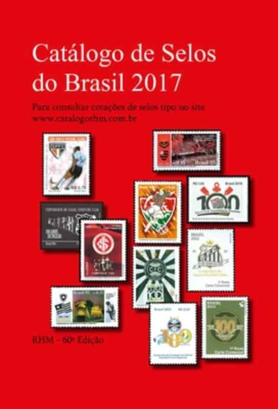 RHM Catálogo de Selos do Brasil 2017 – 60ª EDIÇÃO