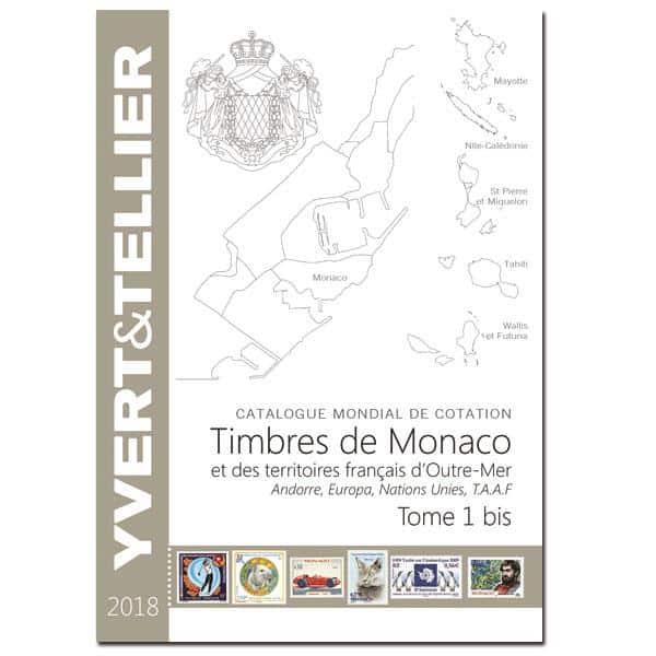 Yvert&Tellier TOME 1BIS – 2018 Timbres de Monaco et des TOM