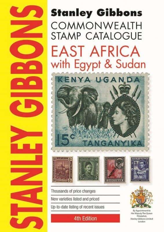 Stanley Gibbons East Africa with Egypt & Sudan Stamp Catalogue 4th Edition