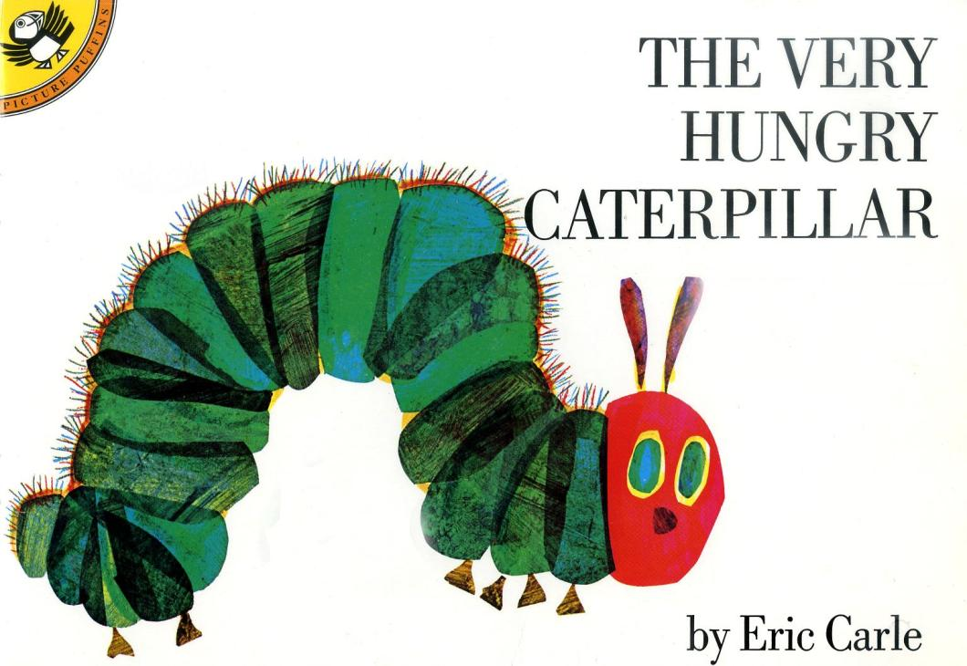 The Very Hungry Caterpillar, must have book for your child