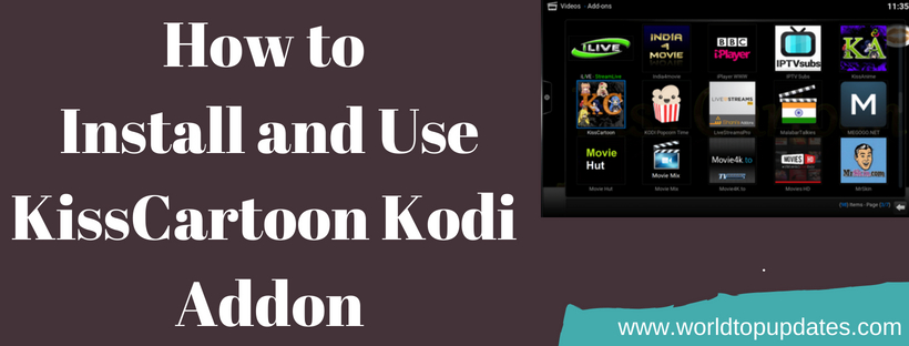 How To Install and Use the KissCartoon Kodi Addon