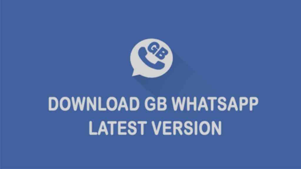 GBWhatsApp Apk Latest Version