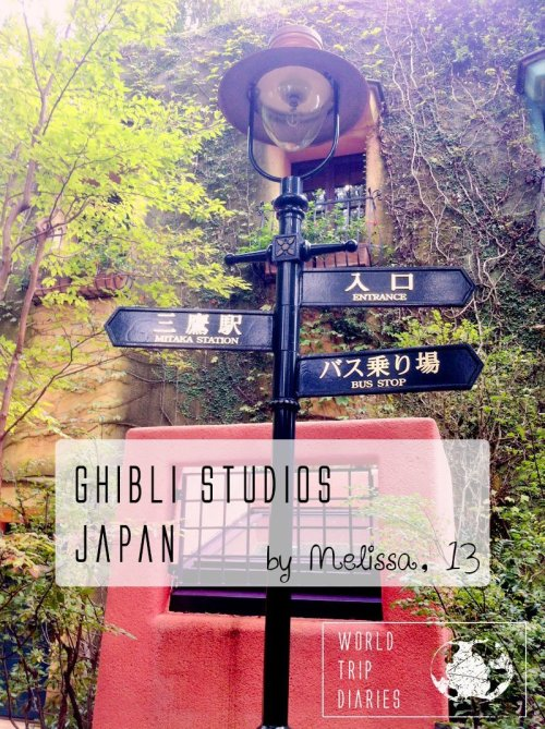 A 13-year-old writes about her visit to the Ghibli Museum, in Tokyo.