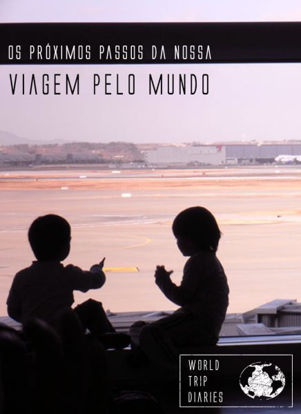 Clique para ler os próximos passos na nossa viagem pelo mundo com as nossas 4 crianças!