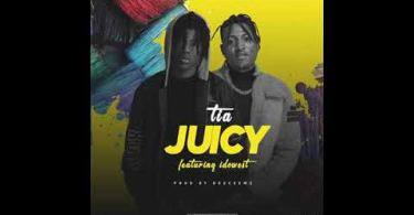 TIA feat. Idowest – Juicy