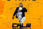 AUDIO + VIDEO: Omac - Calm Down