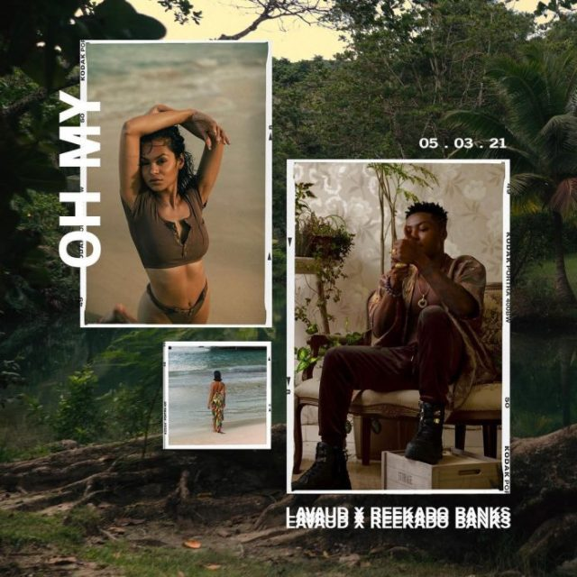 Lavaud – Oh My ft. Reekado Banks