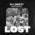 Ell Drizzy - LOST (Feat T1mmy & Nii Black) [OFFICIAL VIDEO]