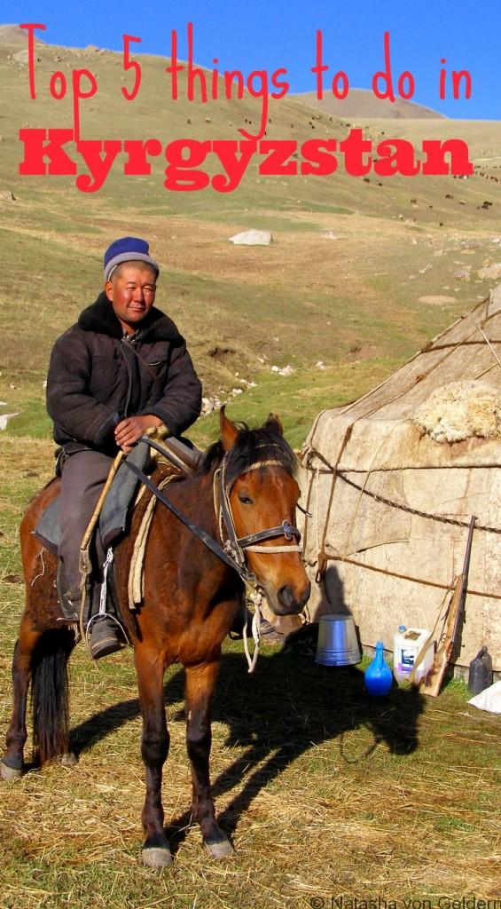 Top 5 things to do in Kyrgyzstan