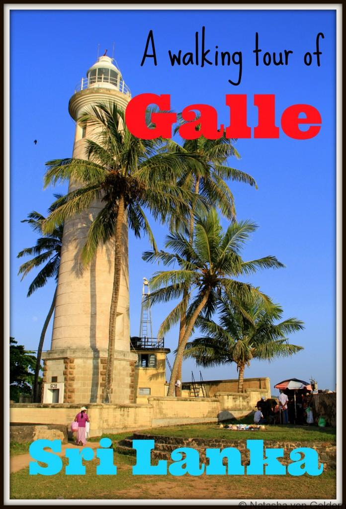A walking tour of Galle, Sri Lanka
