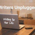 Writers Unplugged