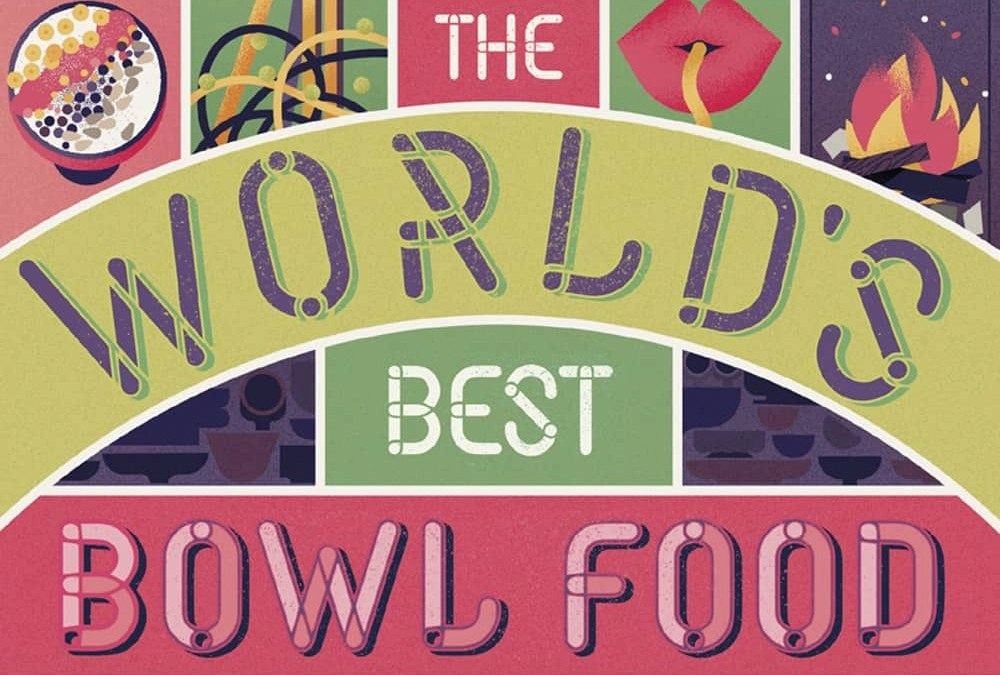 Book Review: The World's Best Bowl Food by Lonely Planet