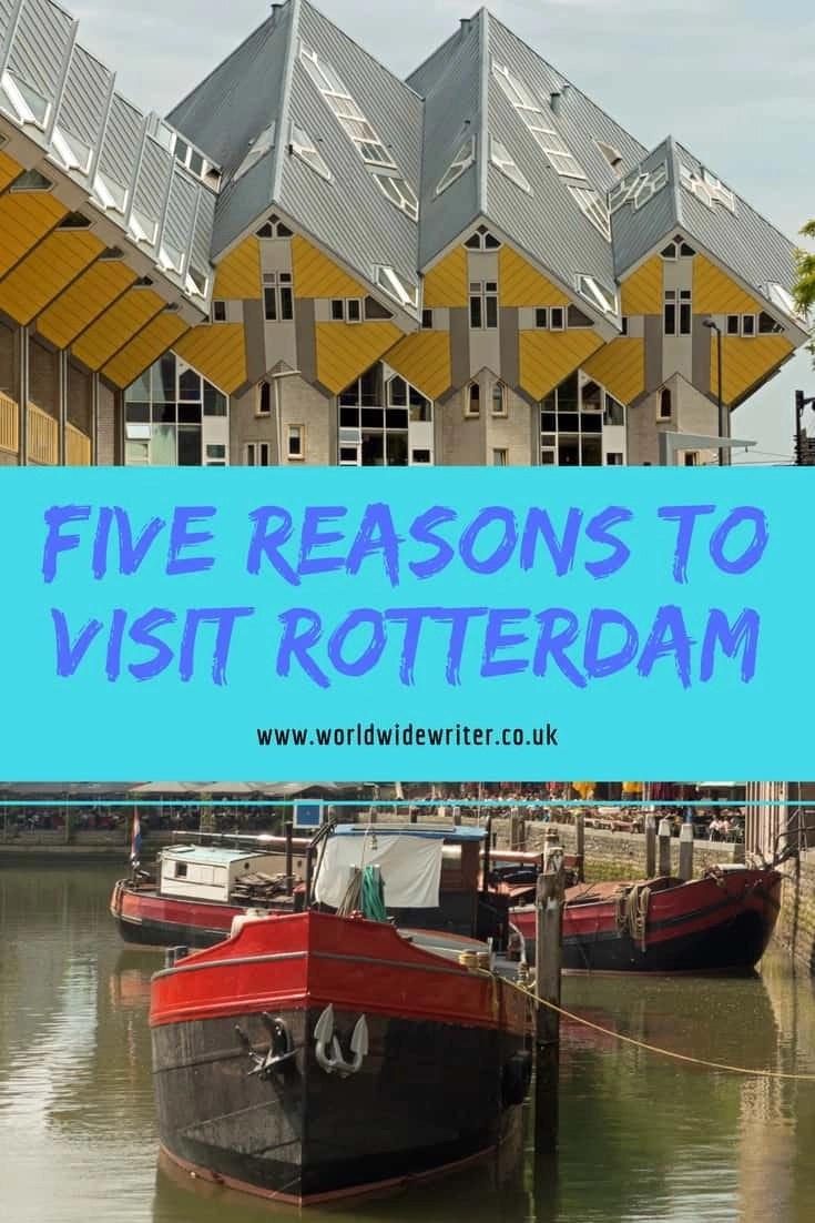 Reasons to visit Rotterdam