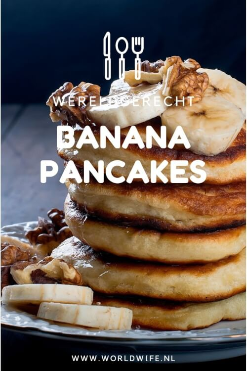 Maak nu zelf thuis de overheerlijke banana pancakes die je at tijdens je rondreis in Thailand #wereldgerecht