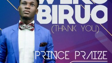 "Photo of Prince Praize Releases ""Dulce Jesus"" And ""Weko Biruo"""