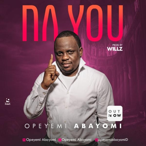 Na You By Opeyemi Abayomi | Worshipculture Radio