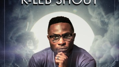 Photo of #FreshRelease: Baba I Dey Hail By K-Leb Shout @k_klebshout