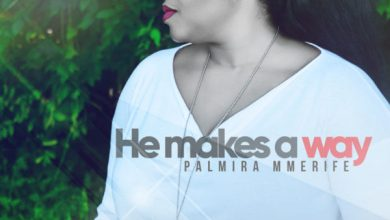 Photo of #FreshRelease: He Makes A Way By Palmira Mmerife