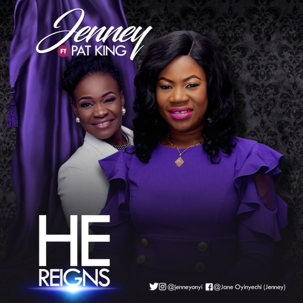 FreshRelease: He Reigns By Jenney @jenneyonyi   Worship Culture