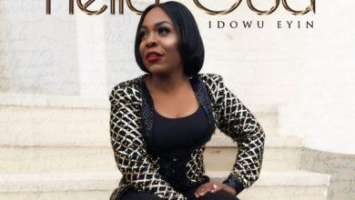 Photo of New Music: Hello God By Idowu Eyin |@idowueyin