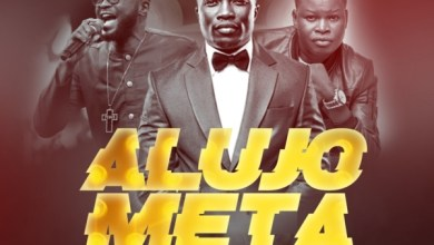 Photo of #FreshRelease: Alujo Meta (Remix) By Laolu Gbenjo