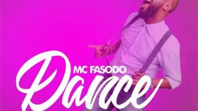 Photo of #FreshRelease: Dance By MC Fasodo @mcfasodo