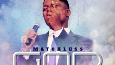 Photo of #FreshRelease: Matchless God By Prince Dayo