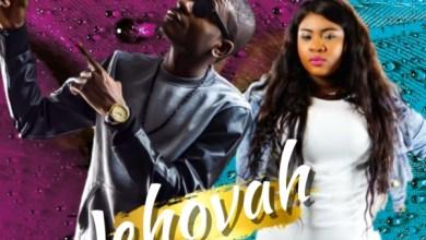 Photo of #FreshRelease: Jehovah By EZ Lyfe @EZlyfepro